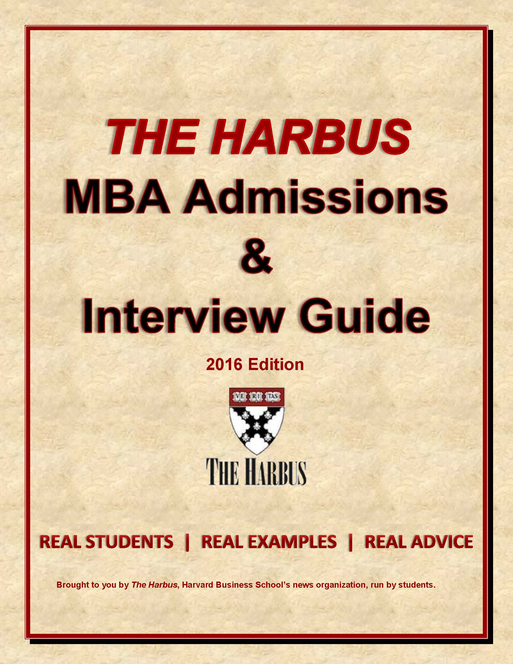 THE ADMISSIONS & INTERVIEW GUIDE 2016 – The Harbus