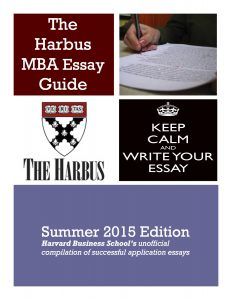 Applying to HBS Round 3? Get a copy of our popular Harbus Essay Guide today!