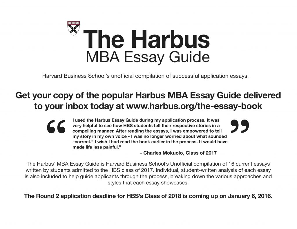 tips for your hbs essay from hbs students the harbus essay guide ad nov 2015