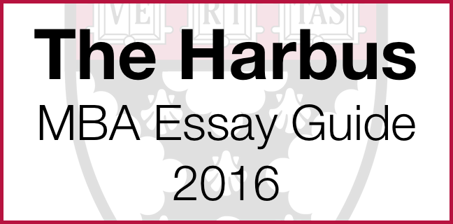 Harbus Essay Guide 2016