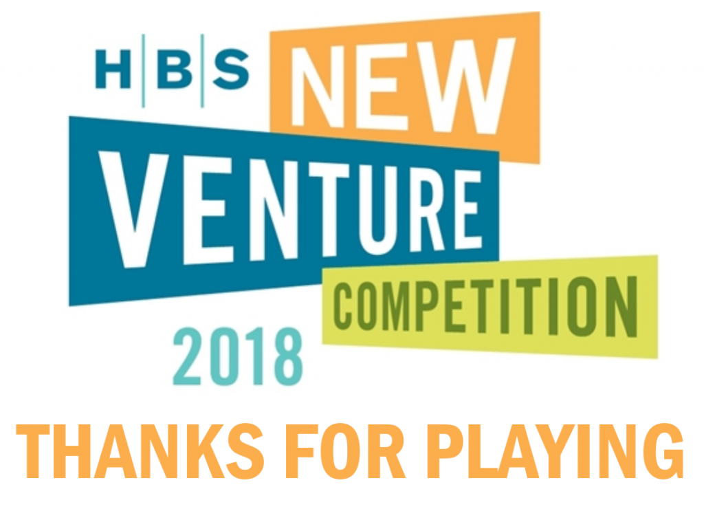 "The Harbus Presents: The 2018 New Venture Competition's ""Thanks for Playing"" List"